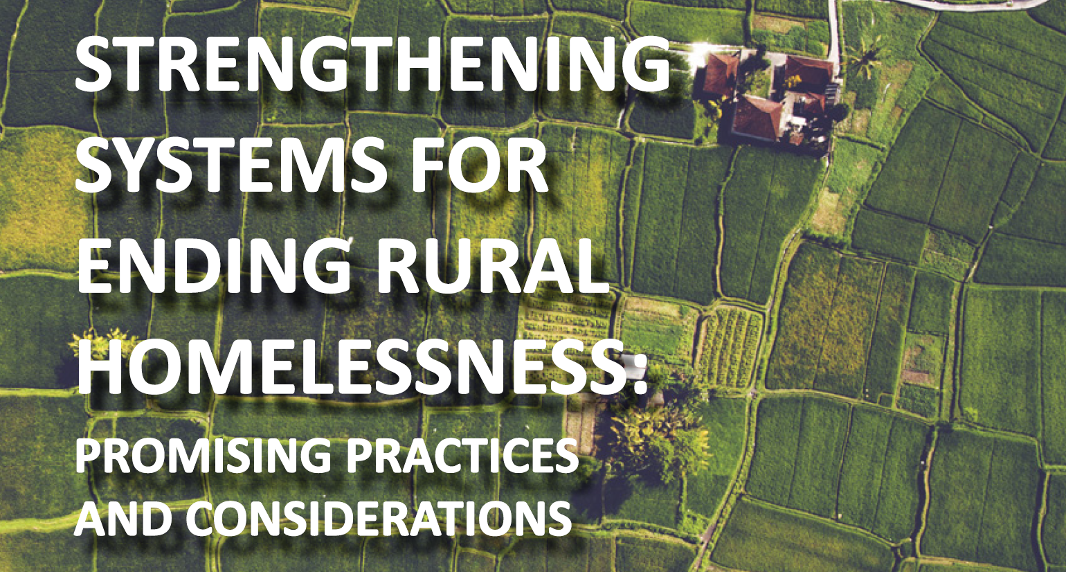 Strengthening Systems for Ending Rural Homelessness