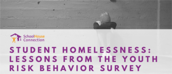 Student Homelessness: Lessons from the Youth Risk Behavior Survey
